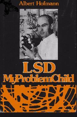обложка книги ЛСД - мой трудный ребенок